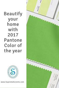 Beautify your home with 2017 Pantone Color of the year